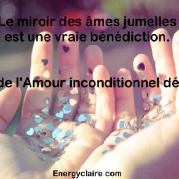 Le miroir des ames jumelles www.energyclaire.com